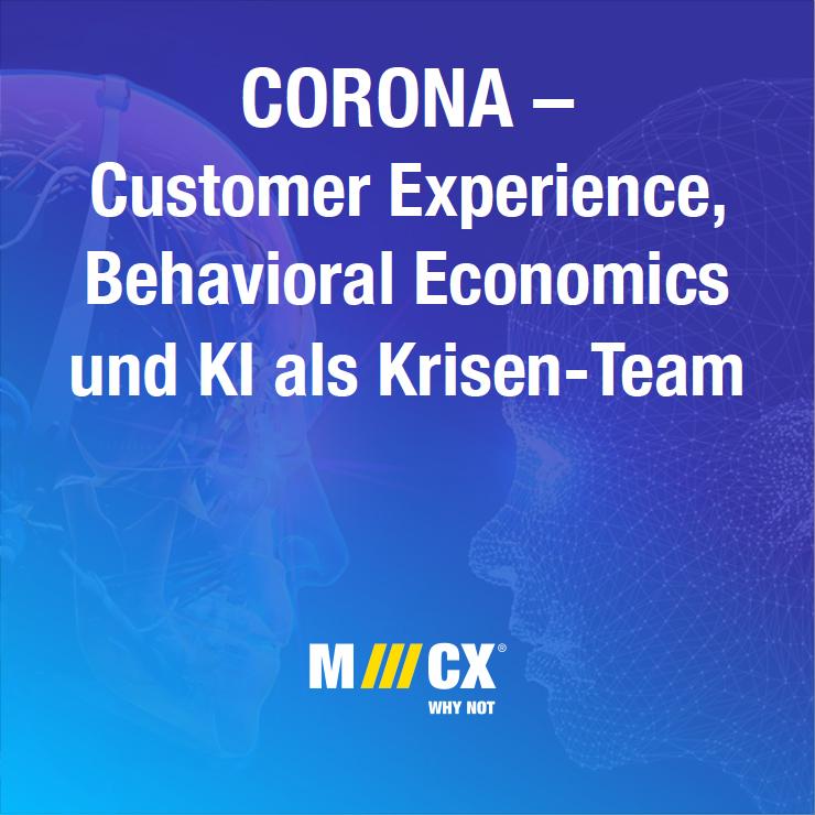 CX und Corona